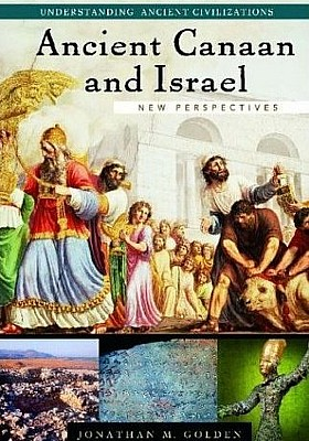 Ancient Canaan and Israel : New Perspectives